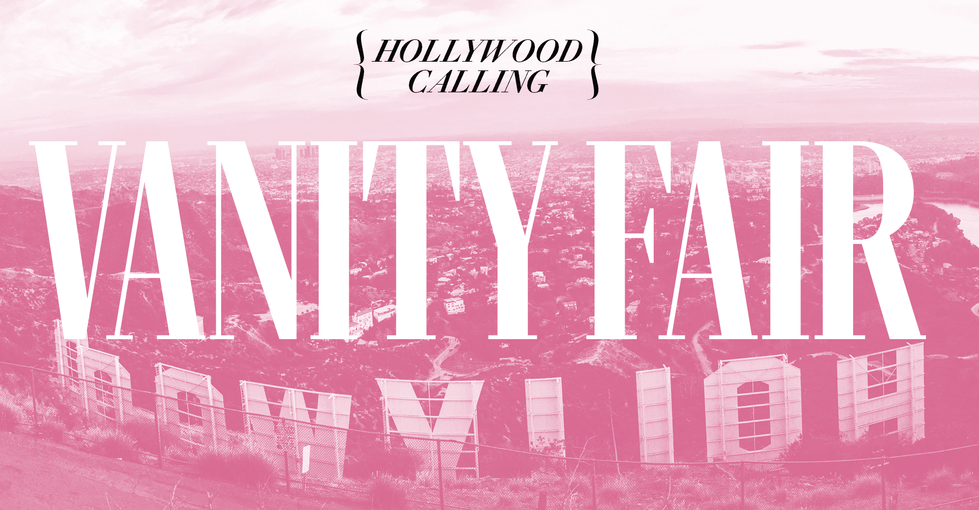 Vanity Fair: Hollywood Calling